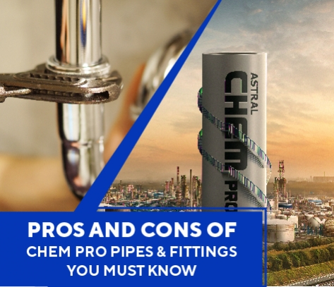 Pros And Cons of Chem PRO Pipes And Fittings You Must Know
