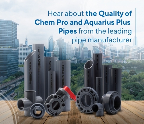 Hear About The Quality Of The Parts Of Chem Pro and Aquarius Plus Pipe From The Leading Pipe Manufacturer